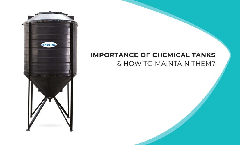 Importance of chemical tanks & how to maintain them?