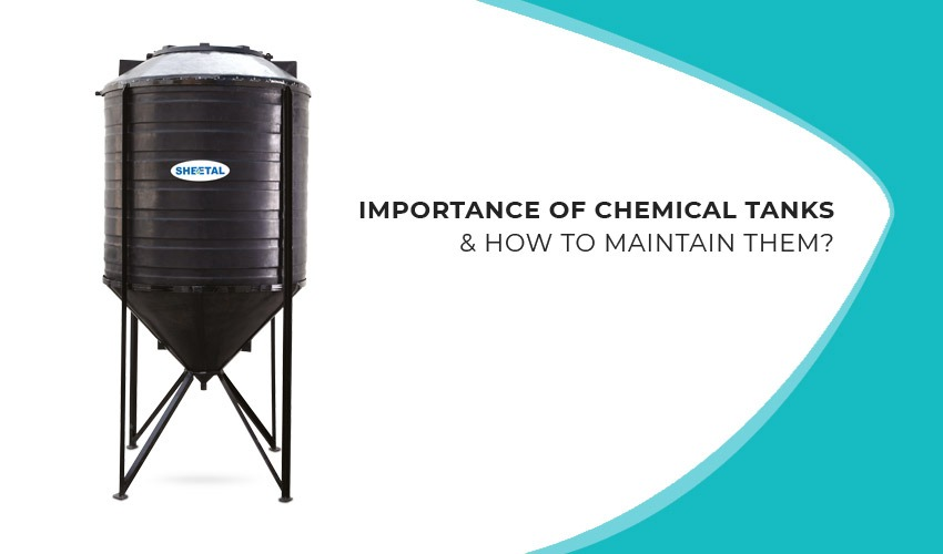 Importance of chemical tanks
