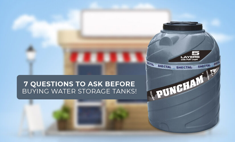 7 Questions to ask before buying water storage tanks!
