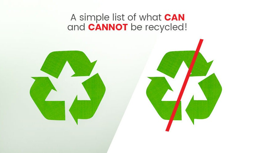 A simple list of what can and cannot be recycled!