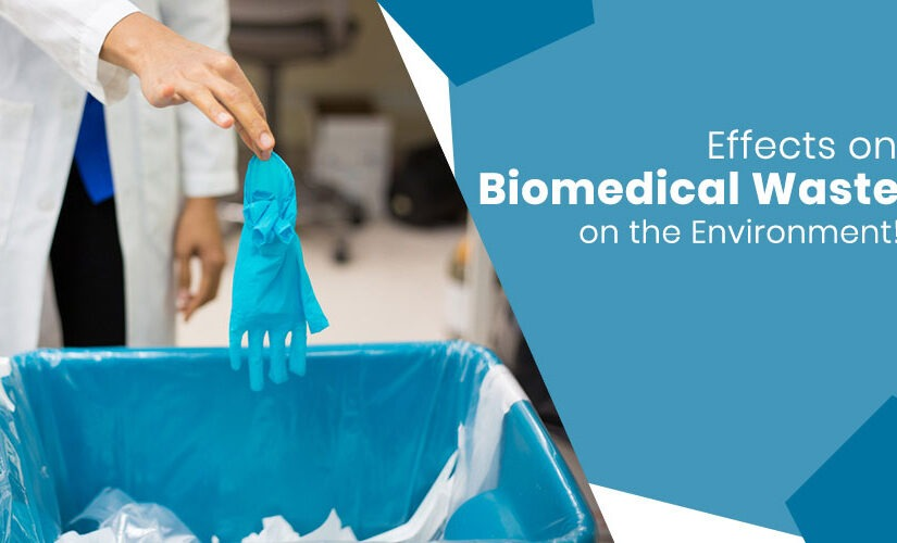 Effects on Biomedical Waste on the environment!