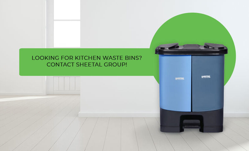 Looking for kitchen waste bins? Contact Sheetal Group!