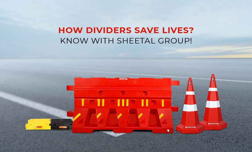 How dividers save lives? Know with Sheetal Group!