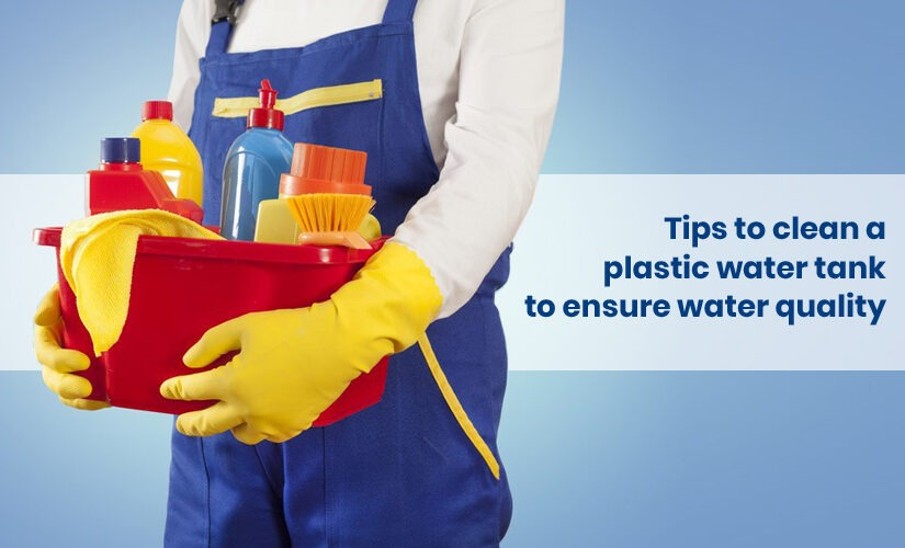 Tips to clean a plastic water tank to ensure water quality