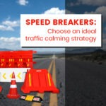 Speed Breakers for Road Safety