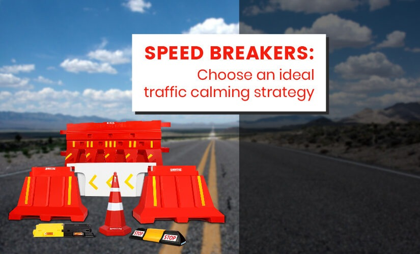 Speed breakers: Choose an ideal traffic calming strategy