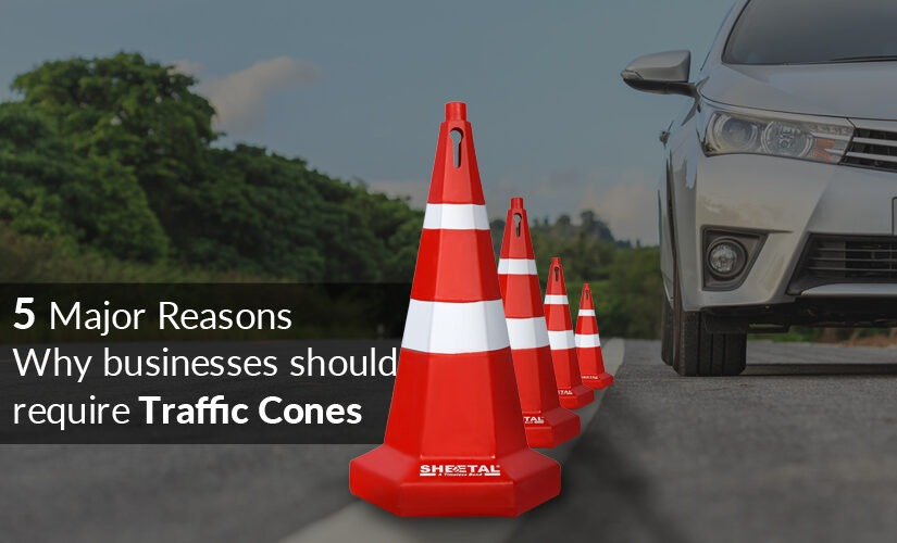 5 Major Reasons why businesses should require traffic cones