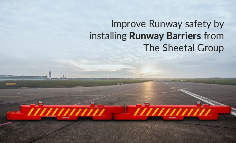 Improve Runway safety by installing Runway Barriers from The Sheetal Group