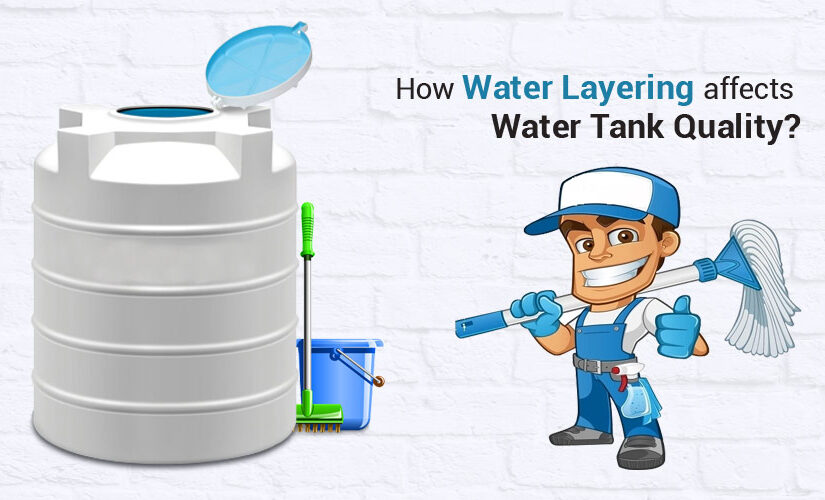 How Water Tank Layering Affects Water Tank Quality?
