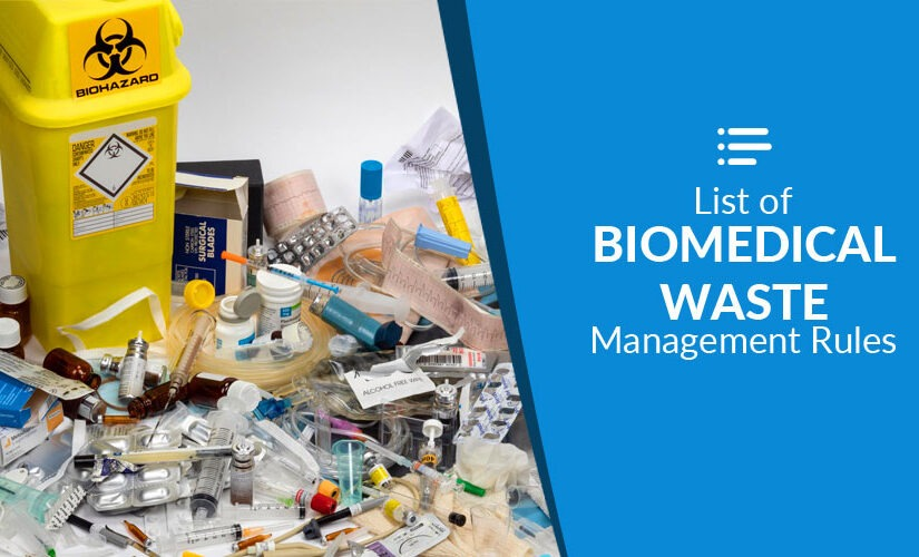 List of biomedical waste management rules