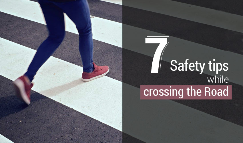Safety tips while crossing the Road