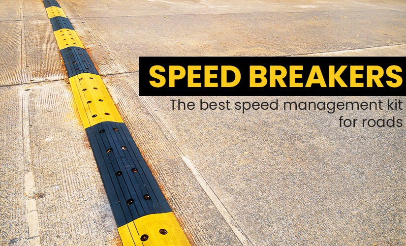 Speed Breakers – The best speed management kit for roads