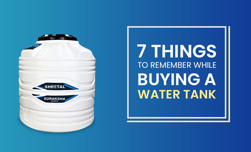 7 things to remember while buying a water tank