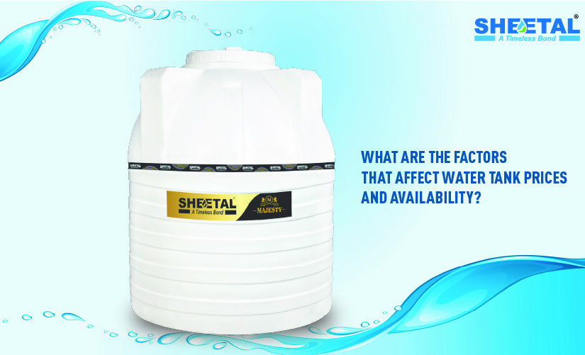 What Are The Factors That Affect Water Tank Prices And Availability?